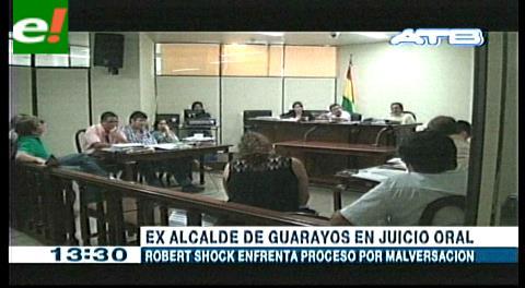 Abren juicio oral contra ex alcalde de Guarayos