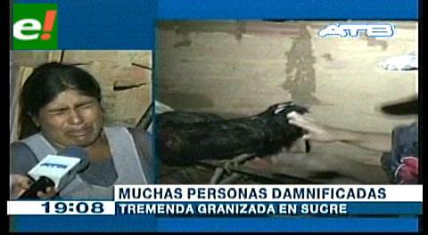 Tremenda granizada en Sucre deja varios damnificados