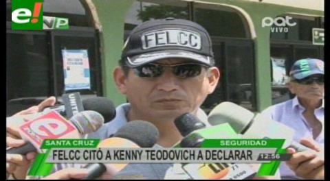 Felcc citó a Kenny Teodovich a declarar