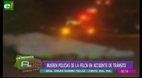 Mueren policías de la Felcn en accidente de tránsito