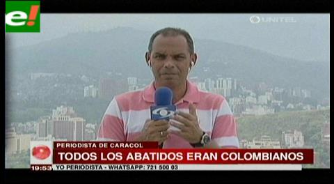 Periodista de la Red Caracol informa que todos los abatidos en Bolivia eran colombianos