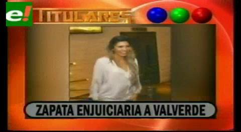 Titulares de TV: Zapata enjuiciará a Valverde por violencia psicológica