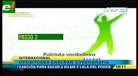Opositores enseñan coreografías para sacar a Dilma y Lula
