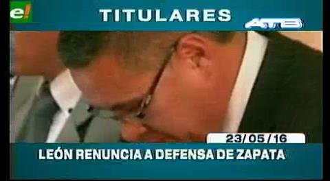 Titulares de TV: Abogado León ya no defenderá a Zapata a pedido de su familia