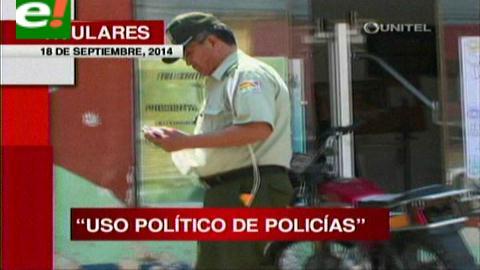 Titulares: Denuncian uso político de policías