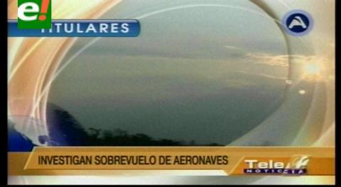Titulares de TV: Ministro de Defensa pedirá informe al Viceministro Cáceres por la supuesta violación del espacio aéreo boliviano