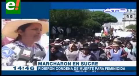 Gremiales marchan en Sucre exigiendo pena de muerte para un feminicida
