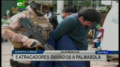 5 atracadores son enviados a Palmasola