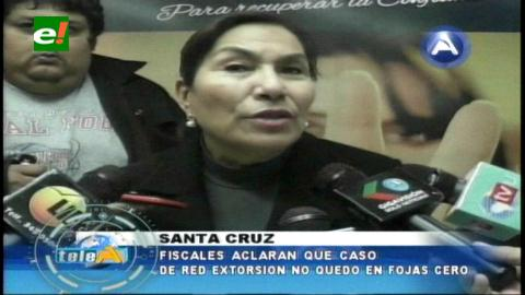 Fiscalía de Santa Cruz niega que el caso extorsión haya vuelto a foja cero