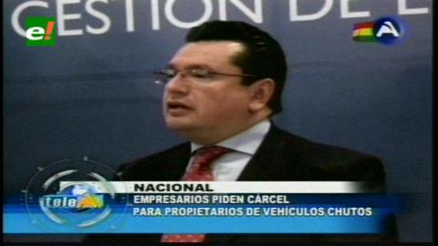 """Empresarios exigen cárcel para quienes pidan nacionalización de autos """"chutos"""""""