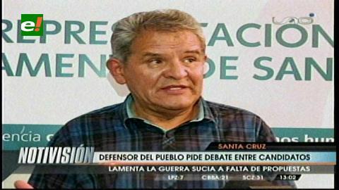 """Defensor del Pueblo pide debate y no """"guerra sucia"""" a candidatos"""