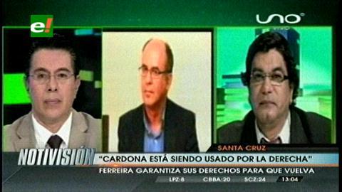 Ministro Ferreira: «Declaraciones de Cardona dejan dudas sobre su integridad mental»