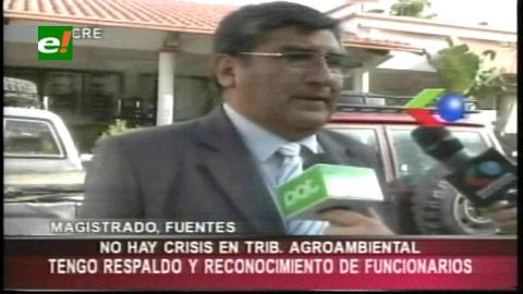 Fuentes niega que haya dos presidentes en el Tribunal Agroambiental