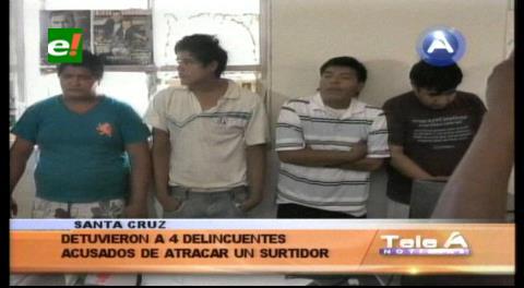 Detienen a 4 supuestos delincuentes acusados de atracar un surtidor