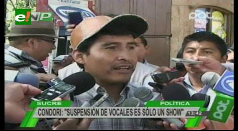 """Chuquisaca: Condori califica de """"show político"""" la suspensión de los vocales del TED"""