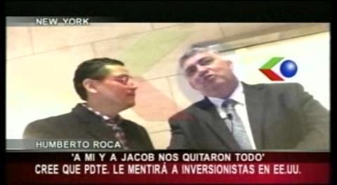 """Humberto Roca: """"El presidente le miente a los inversionistas"""""""