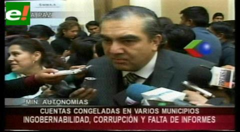 Ministro de Autonomías justificará en el Senado congelamiento de cuentas de Portachuelo