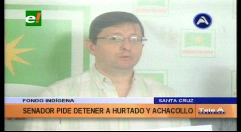 Caso Fondioc: Senador Ortiz pide procesar a Melva Hurtado y Nemesia Achacollo