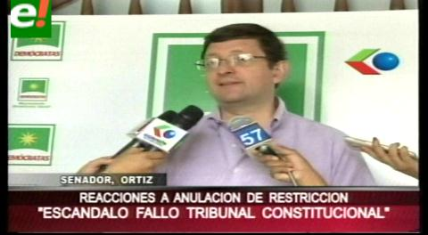 """Senador Órtiz: Fallo del TCP es un """"cheque en blanco"""" para que el MAS utilice en campaña los recursos del Estado"""