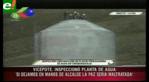 Vicepresidente inspecciona construcción de planta procesadora de agua potable para La Paz