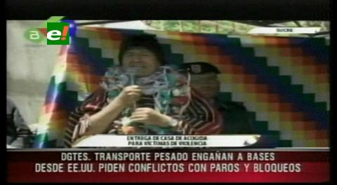 Evo: Desde EEUU piden conflictos y bloqueos contra el Gobierno