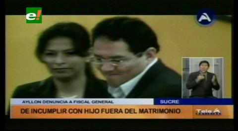 Denuncian a Fiscal General de Bolivia por hijo fuera de matrimonio