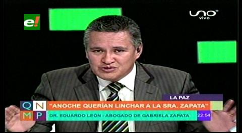 "Abogado León: ""Querían linchar a Zapata en Miraflores, ella no duerme por temor a su vida"""