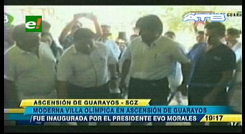 Evo entrega una Villa Olímpica en Ascensión de Guarayos