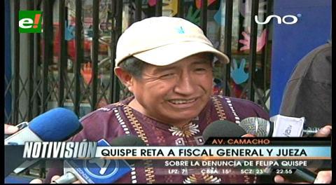 Rafael Quispe desafía a una juez a meterlo en la cárcel
