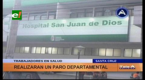 Santa Cruz: El sector salud mañana ingresa a paro de 48 horas