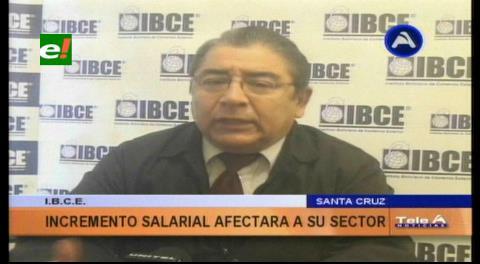 IBCE: Incremento salarial afectará a su sector