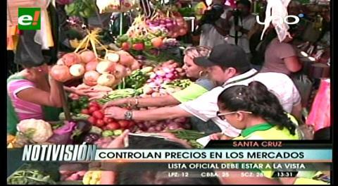 Santa Cruz: Controlan lista de precios para evitar especulación en mercados