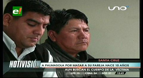 Envían a Palmasola a sujeto que mató a su mujer hace 10 años