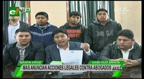 MAS anuncia acciones legales contra los abogados de Zapata