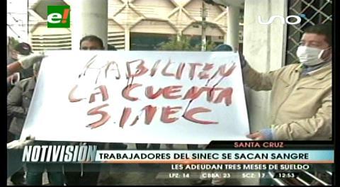 Trabajadores del Sinec endurecen su protesta