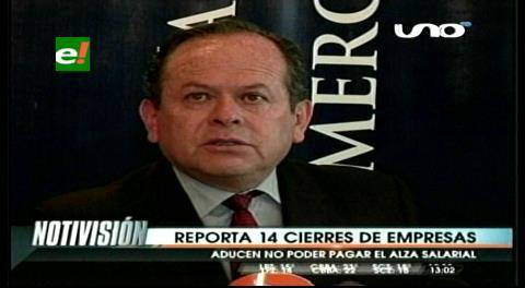 La Paz: Reportan el cierre de 14 empresas por no poder pagar el alza salarial