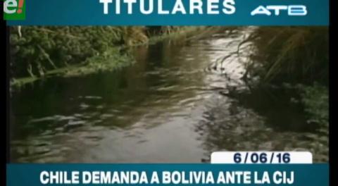 Titulares de TV: Chile demanda a Bolivia ante la CIJ por el Silala