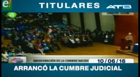 Titulares de TV: Comenzó la Cumbre Nacional de Justicia en Sucre