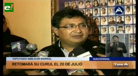 Diputado Barral retomará su curul el 20 de julio