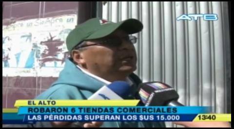 El Alto: Roban 6 tiendas comerciales y extraen $us 15 mil
