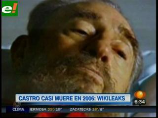 "WikiLeaks: Castro estuvo ""al borde de la muerte"" en 2006"