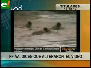 FFAA dicen que alteraron video boliviano contra Chile
