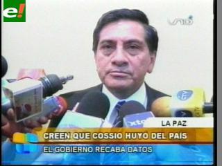 Gobierno cree que Cossío huyo del país