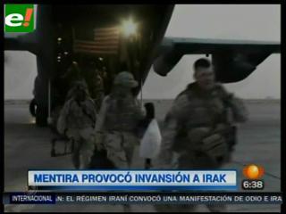 Mentira causó invasión a Irak