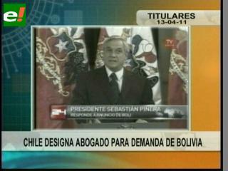 Chile designa abogado para la demanda internacional de Bolivia