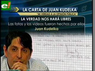 """La carta de Juan Kudelka: """"Mi verdad a la opinión pública"""""""