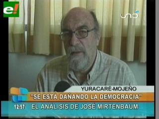 "Mirtenbaum: ""El tema Yuracaré–Mojeño fue maniobrado políticamente"""