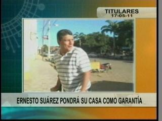 Ernesto Suárez pondrá su casa como garantía