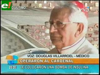 Colocan bomba de insulina al Cardenal Julio Terrázas