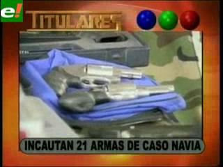 Incautan 21 armas del caso Navia